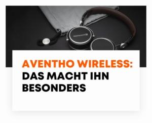 beyerdynamic Blog Aventho wireless