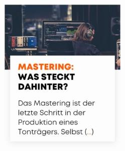 Mastering: Was steckt dahinter?