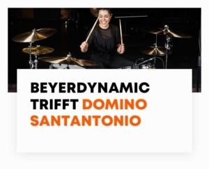 beyerdynamic Blog trifft Domino Santantonio