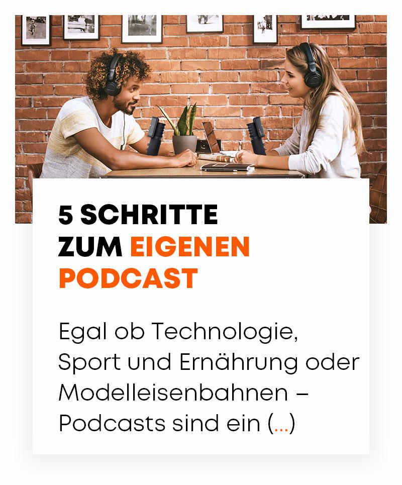 5 Schritte zum eigenen Podcast