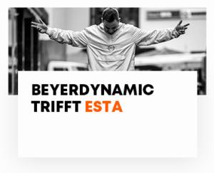 beyerdynamic trifft ESTA
